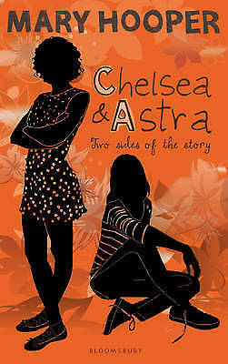 Chelsea and Astra by Mary Hooper New Book