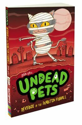 Revenge of the Phantom Furball (Undead Pets) by Hay, Sam Book The Cheap Fast