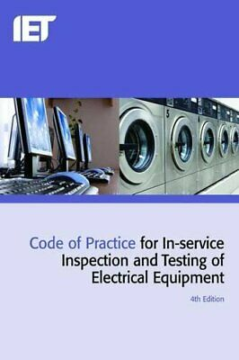Code of Practice for In-service Inspection and Testing of Electric... by The IET