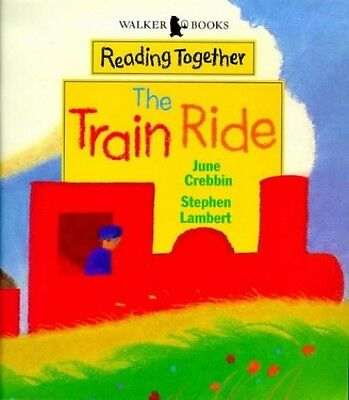 The Train Ride (Walker Reading Together), Crebbin, June Paperback Book The Cheap