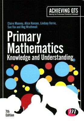 Primary Mathematics: Knowledge and Understanding by Claire Mooney 9781446295496