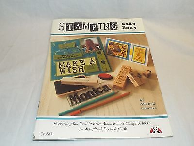 Stamping Made Easy Michele Charles 2006 Rubber Stamping & Ink