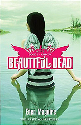 Arizona (Beautiful Dead), New, Eden Maguire Book