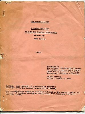 "1980 Original NBC-TV Broadcast Script: ""Jews Of The Italian Renaissance"""