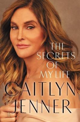 NEW The Secrets of My Life By Caitlyn Jenner Paperback Free Shipping