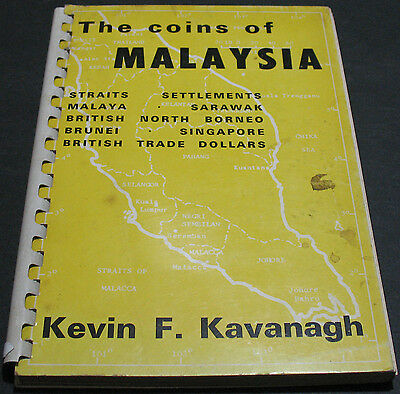 The Coins Of Malaysia 1845 - 1967 By Kavanagh 1969 Scarce Rare