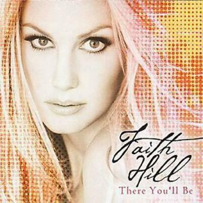 Faith Hill : There You'll Be CD (2001)