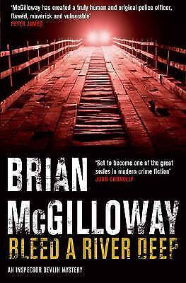 Bleed a River Deep by Brian McGilloway (Paperback) New Book