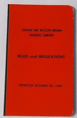 Chicago & Western Indiana Railroad Operating Rule Book 1966