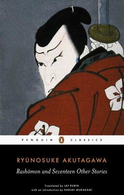 Rashomon and Seventeen Other Stories by Ryunosuke Akutagawa 9780140449709