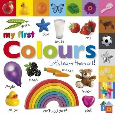My First Colours Let's Learn Them All by DK 9781405370158 (Board book, 2011)