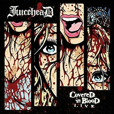 Covered In Blood Live - Juicehead (2014, CD New)