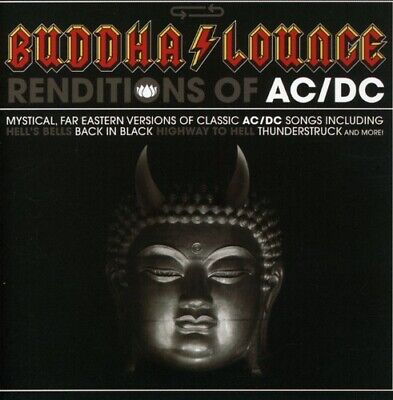 Various Artists - Buddha Lounge Renditions Of AC/DC [New CD]