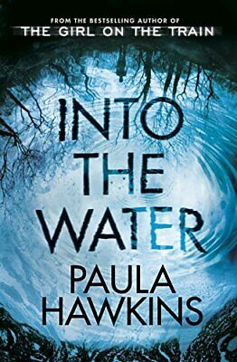 Into the Water: The Sunday Times Bestseller by Hawkins, Paula Book The Cheap