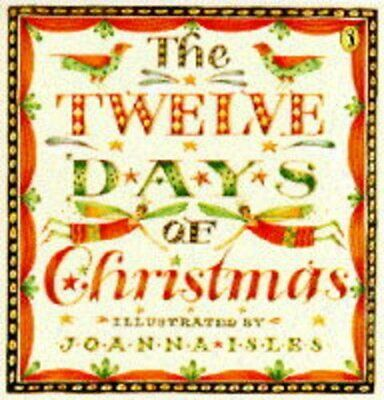 The Twelve Days of Christmas (Picture Puffin) by Joanna, Isles Paperback Book