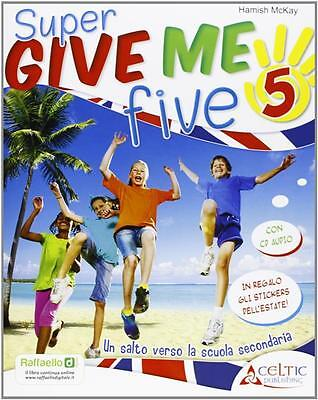 Give Me Five. Con Cd Audio. Per La 5ª Classe Elementare | 9788847218864 Mckay Ha