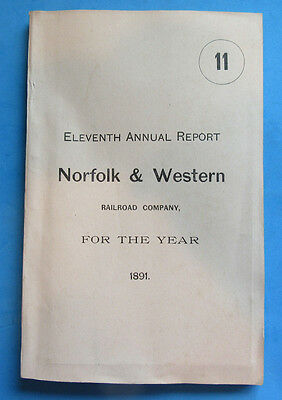 1891 Norfolk & Western Annual Railroad Rr Report W/ 2 Fold Out Maps-- 121 Pages