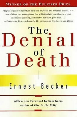 NEW The Denial of Death By Ernest Becker Paperback Free Shipping