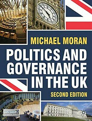 Politics and Governance in the UK, Moran, Michael Paperback Book The Cheap Fast