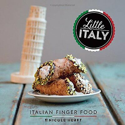 Little Italy: Italian Finger Food by Nicole Herft Book The Cheap Fast Free Post