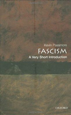 Fascism: A Very Short Introduction (Very Short Int..., Passmore, Kevin Paperback