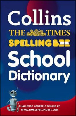 The Times Spelling Bee School Dictionary (The Times Spel..., NOT KNOWN Paperback
