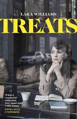 Treats by Lara Williams 9781910449707 (Paperback, 2016)