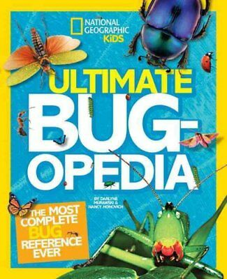 Ultimate Bugopedia The Most Complete Bug Reference Ever 9781426313769