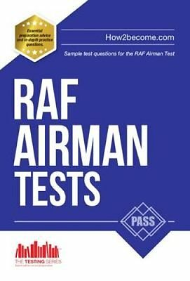 RAF Airman Tests Sample Test Questions for the RAF Airman Test 9781909229914