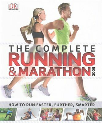 Complete Running and Marathon Book by DK 9781409337638 (Paperback, 2014)