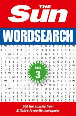 The Sun Wordsearch Book 3: 300 Brain-Teasing Puzzles by The Sun (Paperback,...