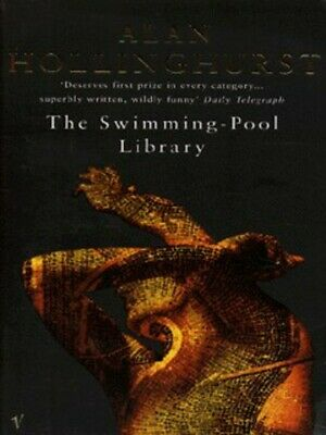 The swimming-pool library by Alan Hollinghurst (Paperback)
