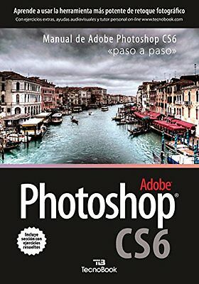 Photoshop CS6: Paso a paso / Learn Step by Step Copertina flessibile