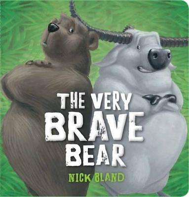 NEW The Very Brave Bear By Nick Bland Board Book Free Shipping