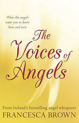 The Voices of Angels by Francesca Brown New Book