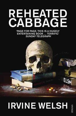 Reheated Cabbage by Irvine Welsh 9780099506997 (Paperback, 2010)