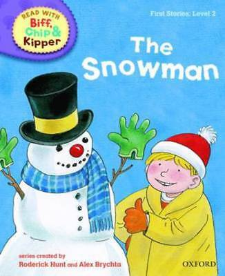 Read with Biff, Chip & Kipper. First stories. Level 2: The snowman by Roderick