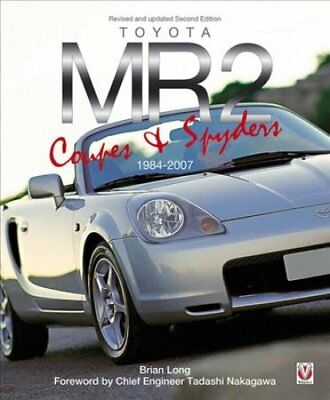 Toyota MR2 Coupe & Spyders by Brian Long (Paperback, 2017)