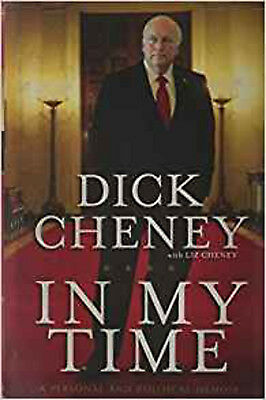 In My Time: A Personal and Political Memoir, New, Cheney, Dick Book