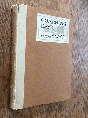 COACHING DAYS & WAYS BY E D CUMING ILLUSTRATED BY G DENHOLM ARMOUR c1910