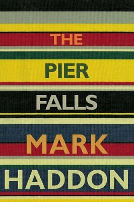 The Pier Falls by Haddon, Mark Book The Cheap Fast Free Post