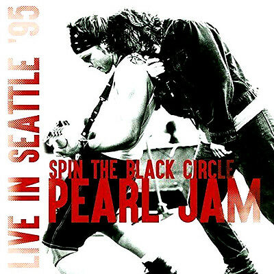 Pearl Jam : Spin The Black Circle Live In Seattle 95 : 180 Gram Vinyl Lp