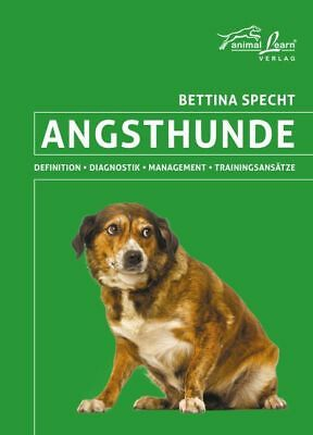 Angsthunde von Bettina Specht