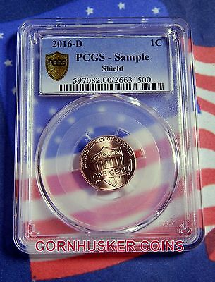 "2016-D Lincoln Shield Cent Pcgs Sample Slab Coin - ""brilliant Uncirculated"""