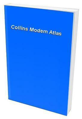 Collins Modern Atlas Hardback Book The Cheap Fast Free Post