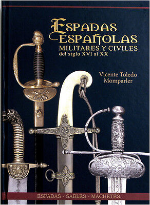 Book SPANISH SWORDS, MILITARY AND CIVILIAN. English people. Germans. French,