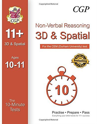 Cgp Books-10-Minute Tests For 11+ Non-Verbal Reasoning: 3D And Spatial  BOOK NEW