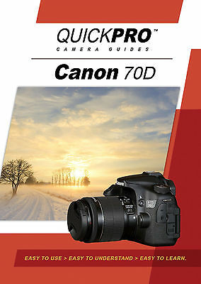 Canon 70D by QuickPro Camera Guides ( 94 minute Tutorial DVD)