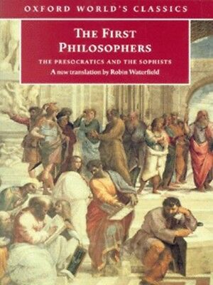 Oxford world's classics: The first philosophers by Robin Waterfield (Paperback)