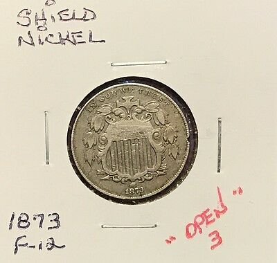 Nice 1873 Shield Nickel With Open 3 NO RESERVE!